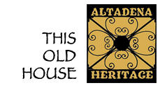 Altadena Heritage Altadena Heritage Advocacy and Preservation