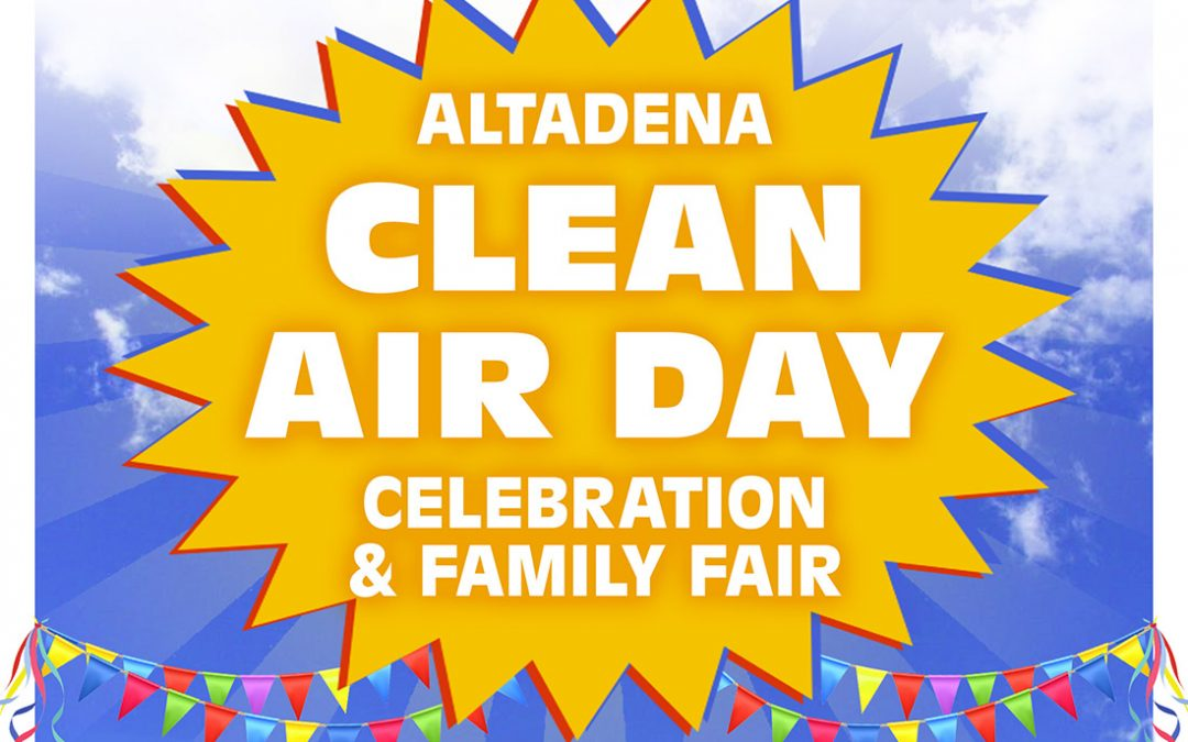 Altadena Clean Air Day Celebration and Fair