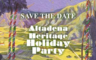 Altadena Heritage Holiday Party 2021